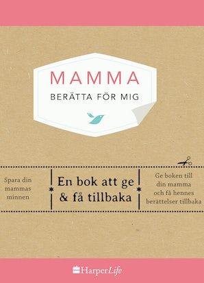 Mamma, berätta för mig book image