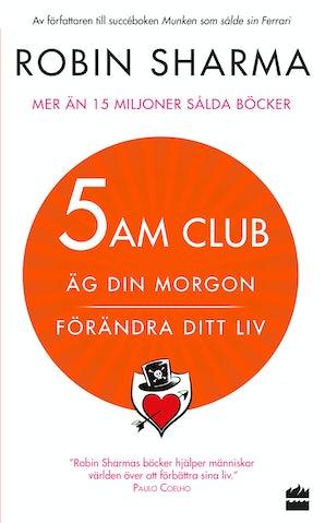 5-am-club-ag-din-morgon-forandra-ditt-liv
